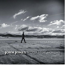 John Jones - Never Stop Moving