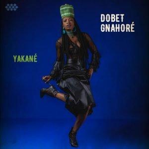 Dobet Gnahoré - Yakané